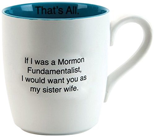 Santa Barbara Design Studio That's All Ceramic Mug, Sister Wife