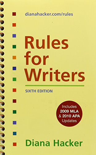 Rules for Writers with 2009 MLA and 2010 APA Updates & Research and Documentation in the Electronic Age 5e & MLA