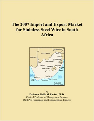 Download The 2007 Import and Export Market for Stainless Steel Wire in South Africa pdf