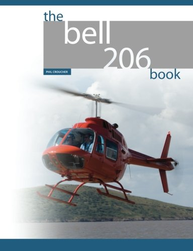 The Bell 206 Book (Bell Helicopters)