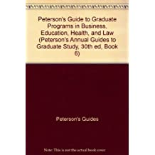 Grad BK6: Bus/Ed/Hlth/Info/Law/SWrk 1996 (Peterson's Annual Guides to Graduate Study, 30th ed, Book 6)