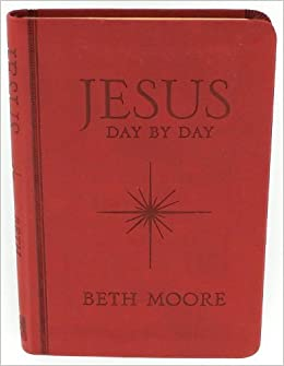 Jesus day by day by beth moore 2013 leatherbound 9781433683558 jesus day by day by beth moore 2013 leatherbound 9781433683558 amazon books voltagebd Image collections