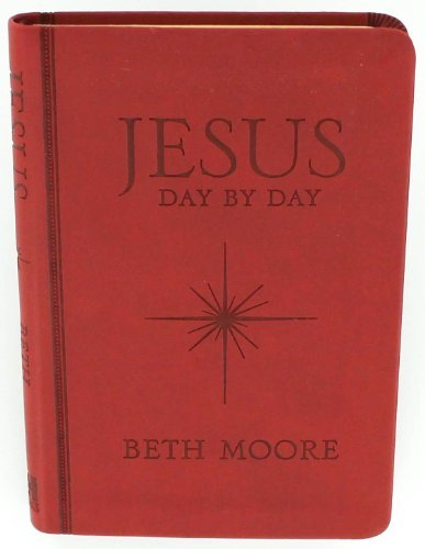 Price comparison product image Jesus Day By Day by Beth Moore (2013,  Leatherbound)