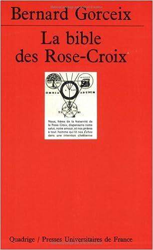 En ligne téléchargement gratuit La Bible des Rose-Croix pdf