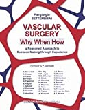 img - for Vascular surgery   Why, When, How book / textbook / text book