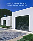 Mediterranean & Mountain Living: By Collection Prive