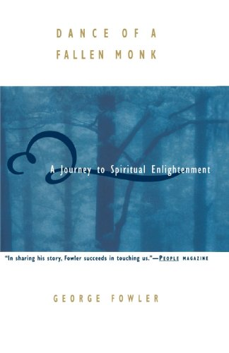 Dance of a Fallen Monk: A Journey to Spiritual Enlightenment