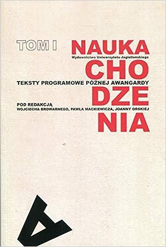 Nauka Chodzenia Tom 1 Teksty Programowe Poznej Awangardy