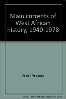 Book Main currents of West African history, 1940-1978