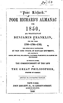 """a literary analysis of poor richard by benjamin franklin Franklin's text, largely consisting of maxims of poor richard within the framework  of  europeans believed """"the way to wealth"""" had shaped the character of the."""