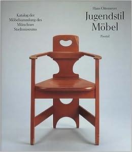 Jugendstil Möbel Amazonde Hans Ottomeyer Michaela Rammert Götz
