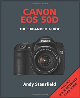 Canon EOS 50D: The Expanded Guide: Amazon.es: Stansfield, Andy ...