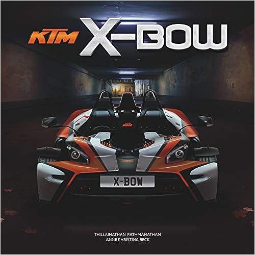"«Ktm X-bow»: por Thillainathan ""Path"" Pathmanathan FB2 iBook EPUB"