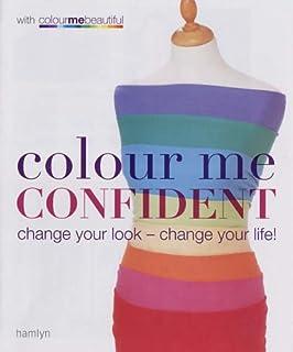 colour me confident change your look change your life colour me beautiful - Color Me Beautiful Book