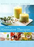 A Guide to Alternative Therapies, Mark Evans, 0754811158