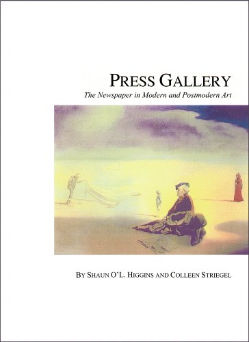 Press Gallery: The Newspaper in Modern and Postmodern Art