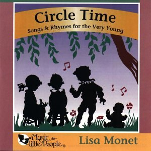 Circle Rhymes Time (Circle Time: Songs & Rhymes for the Very Young)