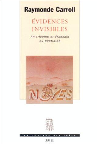 Evidences invisibles: Américains et Français au quotidien