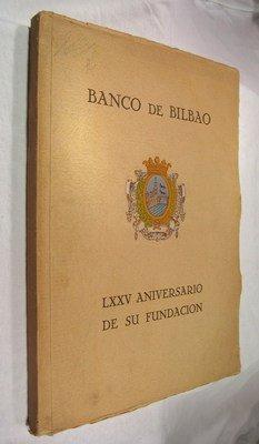 Banco De Bilbao  Septuag Simo Quinto Aniversario De Su Fundaci N  24 De Agosto De 1857   24 De Agosto De 1932