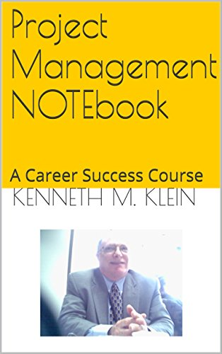 Download PDF Project Management NOTEbook - A Career Success Course
