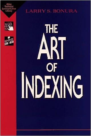 The Art of Indexing: Larry S  Bonura: 9780471014492: Amazon com: Books