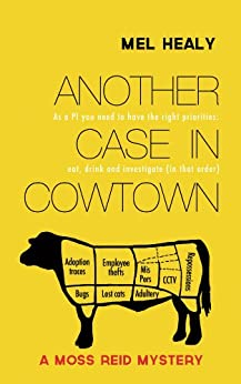 Another Case in Cowtown (A Moss Reid mystery Book 1) by [Healy, Mel]