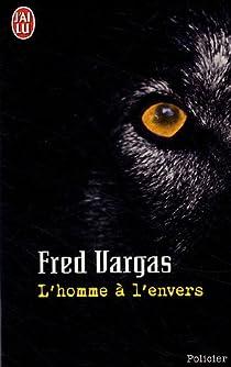 L'homme à l'envers par Fred Vargas