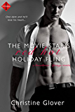 The Movie Star's Red Hot Holiday Fling: A novella (Sweetbriar Springs)
