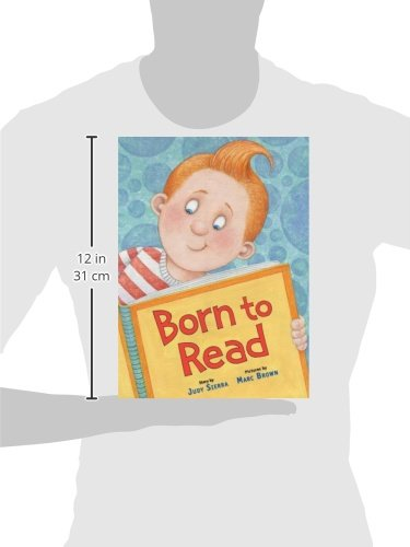 Born to Read: Judy Sierra, Marc Brown: 9780375846878: Amazon.com ...