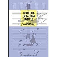 Cuaderno Tablatura Ukelele: Tablatura de 4 cuerdas