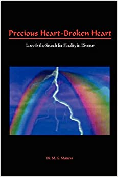 Precious Heart-Broken Heart: Love and the Search for Finality in Divorce
