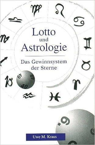 Lotto Und Astrologie Das Gewinnsystem Der Sterne Amazon De Kraus Uwe M Bucher