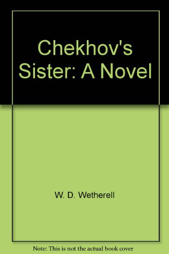 Chekhov's Sister: A Novel