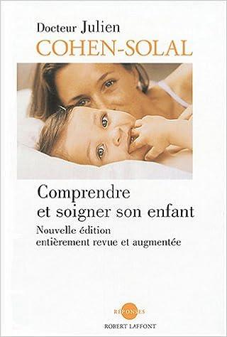 En ligne Comprendre et soigner son enfant epub pdf