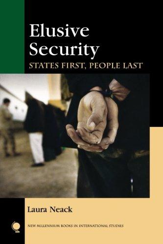 Elusive Security: States First, People Last (New Millennium Books in International Studies)