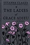 The Ladies of Grace Adieu