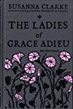 The Ladies of Grace Adieu, Susanna Clarke, 0747587035