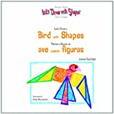 Let's Draw a Bird with Shapes, Joanne Randolph, 140427555X