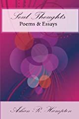 Soul Thoughts: Poems & Essays Paperback