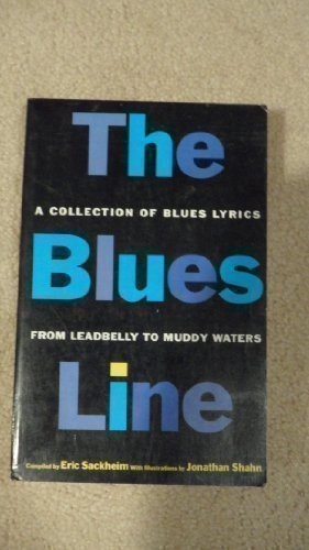 The Blues Line: A Collection of Blues Lyrics