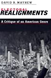 Electoral Realignments, Professor David R. Mayhew, 0300093659