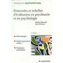 PROTOCOLES ET ÉCHELLES D'ÉVALUATION EN PSYCHIATRIE ET EN PSYCHOLOGIE 4ED.