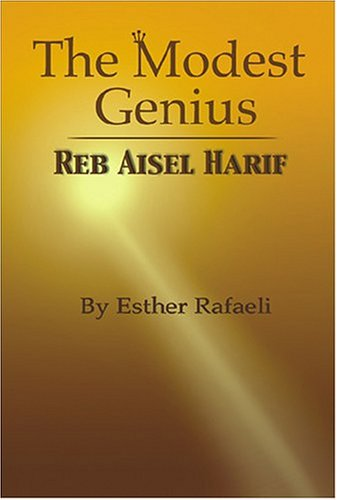 Download The Modest Genius: Reb Aisel Harif ebook