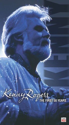 KENNY ROGERS - Kenny Rogers The First 50 Years - Zortam Music