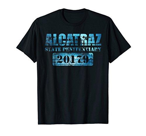 Alcatraz Penitentiary 20176 Funny Prison Gift T-Shirt