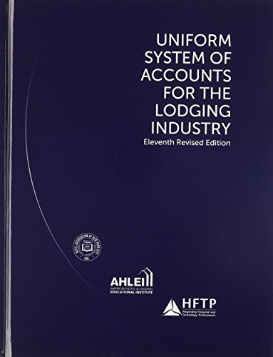 (Uniform System of Accounts for the Lodging Industry with Answer Sheet (AHLEI) (11th Edition) (AHLEI - Hospitality Accounting / Financial Management))