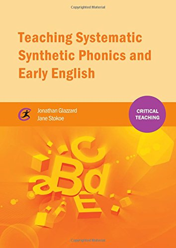 Teaching Systematic Synthetic Phonics and Early English (Critical Teaching)
