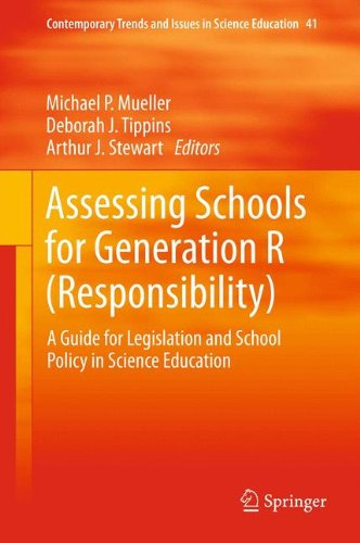 Assessing Schools for Generation R (Responsibility): A Guide for Legislation and School Policy in Science Education (Con