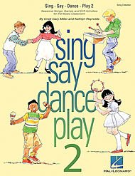 Hal Leonard Sing Say Dance Play 2 Song Collection (Seasonal Songs & Orff Activities for Elementary) (Christmas Songs List For Children)