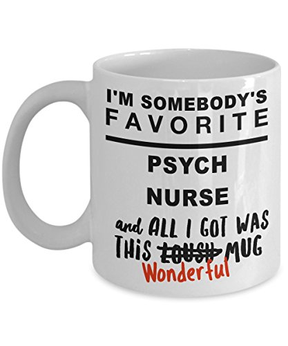 Psych Nurse Gifts, Great Nursing Gift For Your Fav, White 11 oz Ceramic Coffee Mug]()